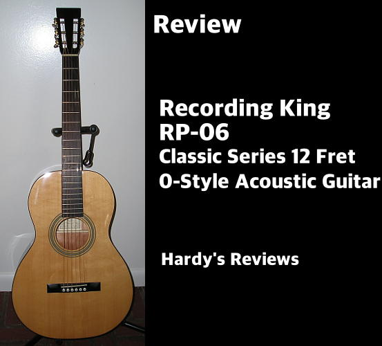 Review: Recording King RP-06 0-Style Acoustic Guitar